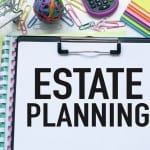 10 Basic Rules For Your Estate Planning Checklist